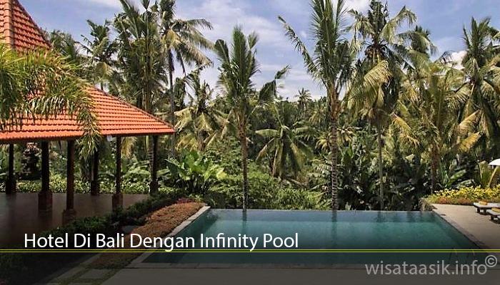 Hotel Di Bali Dengan Infinity Pool