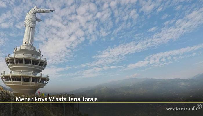 Menariknya Wisata Tana Toraja