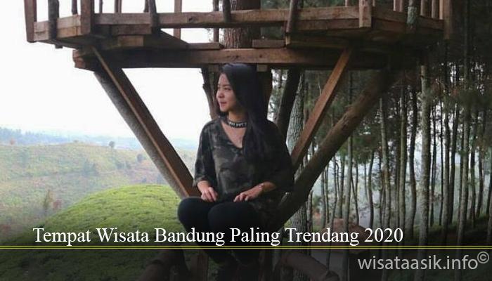 Tempat Wisata Bandung Paling Trendang 2020