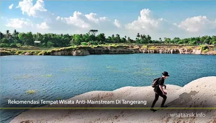Rekomendasi-Tempat-Wisata-Anti-Mainstream-Di-Tangerang