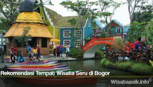 Rekomendasi Tempat Wisata Seru di Bogor