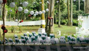 Taman Di Jakarta Liburan Murah Meriah